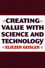 Creating Value with Science and Technology