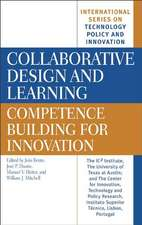 Collaborative Design and Learning:  Competence Building for Innovation