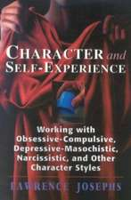 Character and Self-Experience