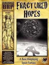 Fractured Hopes