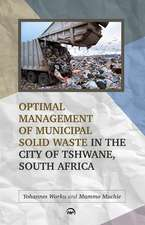 Optimal Management Of Municipal Solid Waste In The City Of Tshwane, South Africa