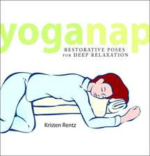 YogaNap: Restorative Poses for Deep Relaxation