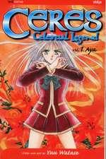 Ceres: Celestial Legend, Vol. 1: Aya