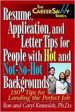 Resume, Applications and Letter Tips for People with Hot and Not-So-Hot Backgrounds