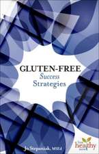 Gluten-Free Success Strategies