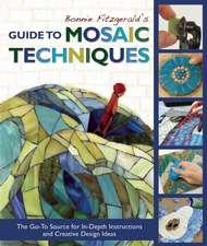 Bonnie Fitzgerald's Guide to Mosaic Techniques