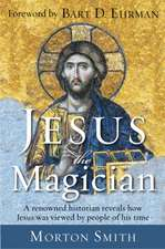 Jesus the Magician