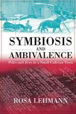 Symbiosis and Ambivalence