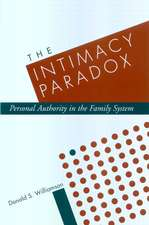 The Intimacy Paradox:  Personal Authority in the Family System