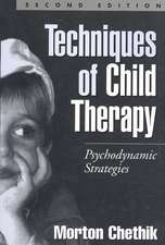 Techniques of Child Therapy:  Psychodynamic Strategies
