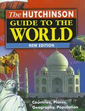 Hutchinson Guide to the World:  Third Edition