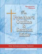 Preacher's Outline & Sermon Bible-NIV-Thessalonians-Philemon
