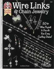 Wire Links & Chain Jewelry:  50+ Wire Projects to Dazzle Your Every Crafting Desire