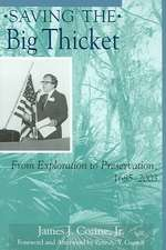 Saving the Big Thicket:  From Exploration to Preservation, 1685-2003