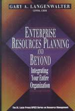 Enterprise Resources Planning and Beyond