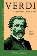 Verdi:  Unlocking the Masters Series