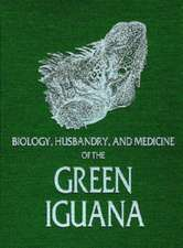 Biology Husbandry and Medicine of the Green Iguana: """"