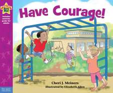 Meiners, C: Have Courage!