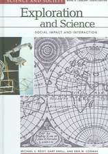 Exploration and Science:  Social Impact and Interaction