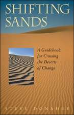 Shifting Sands - A Guidebook for Crossing the Deserts of Change