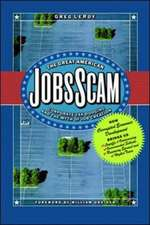THE GREAT AMERICAN JOB SCAM
