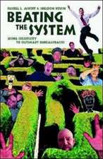 Beating The System - Using Creativity To Outsmart Bureaucracies