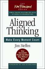 Alligned Thinking: Make Every Moment Count