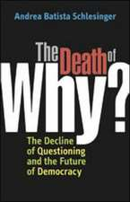 The Death of 'Why?'