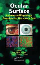Ocular Surface:  Anatomy and Physiology, Disorders and Therapeutic Care