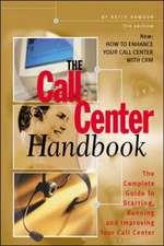 The Call Center Handbook