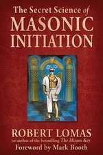 The Secret Science of Masonic Initiation