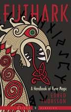 Futhark: A Handbook of Rune Magic, New Edition