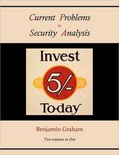 Current Problems in Security Analysis (Two Volumes in One):  A Philosophy of Human Needs