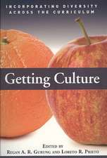 Getting Culture:  Incorporating Diversity Across the Curriculum