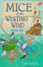 Mice of the Westing Wind Book 1 Grd 1-2