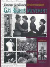 The New York Times Twentieth Century in Review:  The Gay Rights Movement