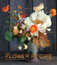The Flower Recipe Book:  Buy, Butcher, and Cook Your Way to Better Meat