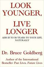 Look Younger, Live Longer