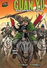 Guan Yu:  A Chinese Legend