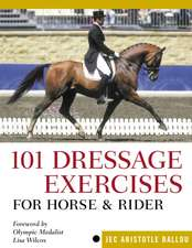 101 Dressage Exercises for Horse & Rider:  A Super Food for All 12 Months of the Year