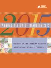 Annual Review of Diabetes 2015:  Real Problems, Practical Solutions