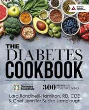 The Diabetes Food Hubas Recipes for Healthy Living Cookbook