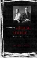 Analyzing Atonal Music – Pitch–Class Set Theory and Its Contexts