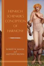 Heinrich Schenker`s Conception of Harmony
