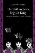The Philosopher`s English King – Shakespeare`s