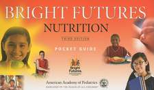 Bright Futures:  Nutrition Pocket Guide