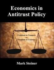 Economics in Antitrust Policy