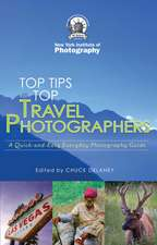 Top Travel Photo Tips: From Ten Pro Photographers