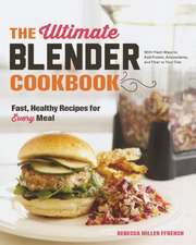 The Ultimate Blender Cookbook – Fast, Healthy Recipes for Every Meal