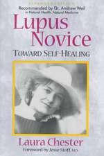 Lupus Novice:  Toward Self Healing